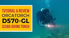 Powerful Dive Torch with Laser | OrcaTorch D570 GL Review